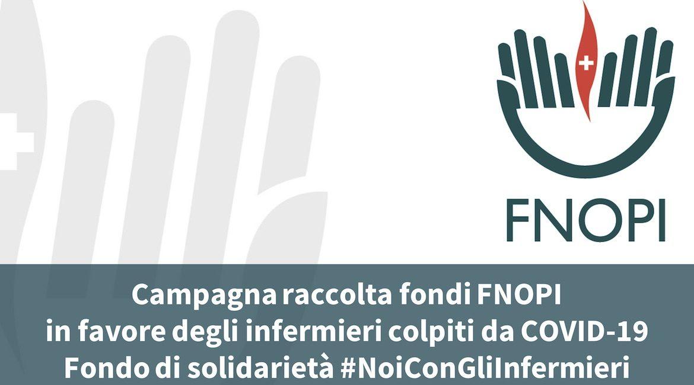 CoViD-19: Campagna #NoiConGliInfermieri – IL FONDO DI SOLIDARIETÀ