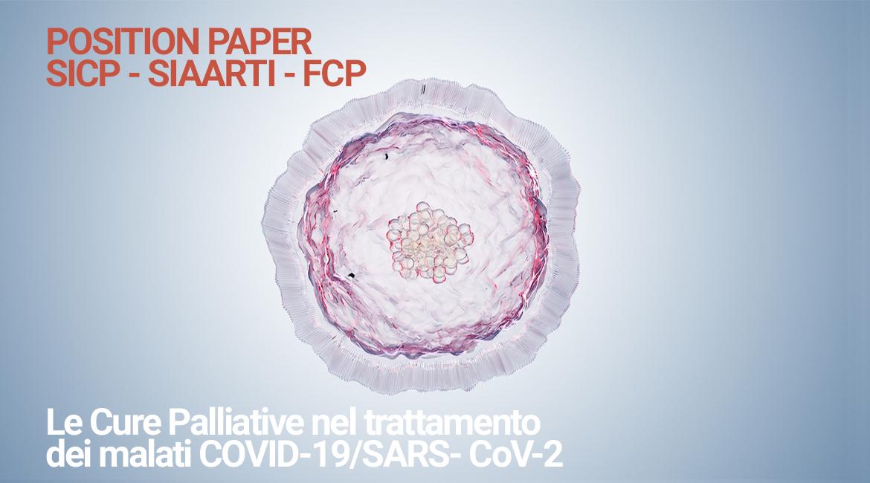CoViD-19 – POSITION PAPER SICP – SIAARTI – FCP: Le Cure Palliative nel trattamento dei malati COVID-19/SARS-CoV-2
