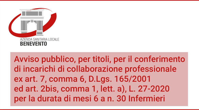 Avviso pubblico, per titoli, per il conferimento di incarichi di collaborazione professionale per la durata di mesi 6 a n. 30 Infermieri